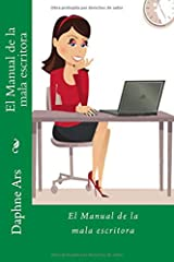 El Manual de la mala escritora (Spanish Edition)