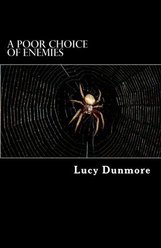 A Poor Choice of Enemies