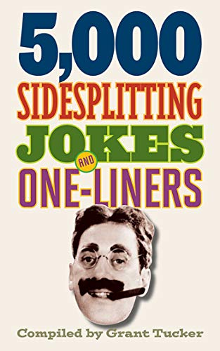 5,000 Sidesplitting Jokes and One-Liners ()