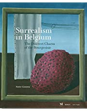 Surrealism in Belgium: The Discreet Charm of the Bourgeoisie