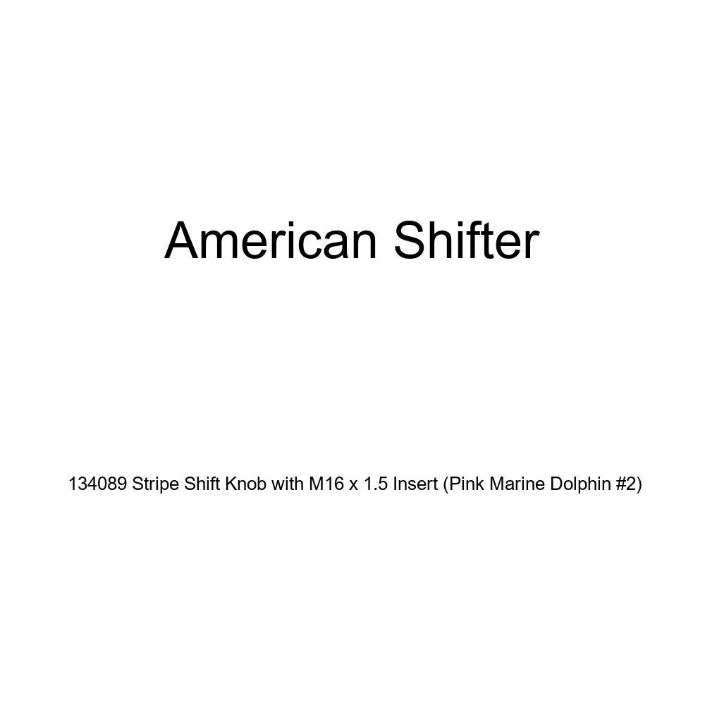Pink Marine Dolphin #2 American Shifter 134089 Stripe Shift Knob with M16 x 1.5 Insert