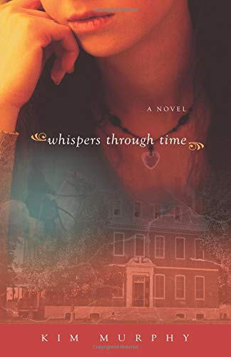 Read Online Whispers Through Time (Whispers series) (Volume 2) pdf epub