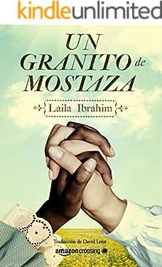 Un granito de mostaza (Spanish Edition)