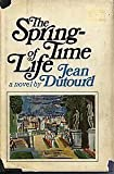 The Springtime of Life, Jean Dutourd, 0385067496