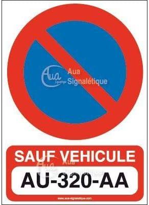 - 150x210 mm AUA SIGNALETIQUE Vinyl adh/ésif Autocollant Interdiction de Stationner sauf