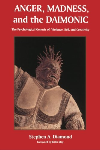Pdfdownload Anger Madness And The Daimonic The Psychological