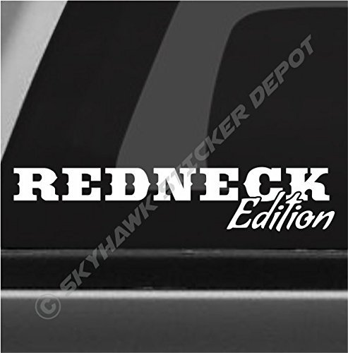 Redneck edition funny bumper sticker vinyl decal car truck decal suv sticker window decal