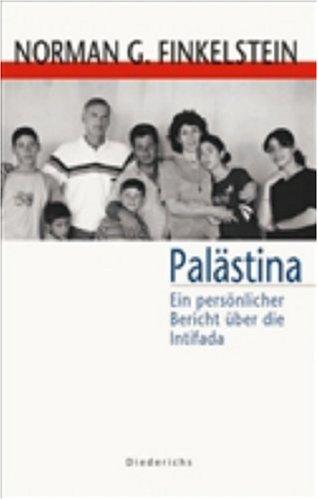 Palästina. Ein persönlicher Bericht über die Intifada.