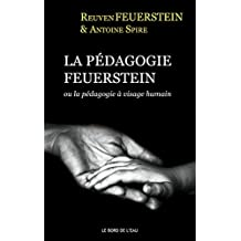 La pédagogie Feuerstein: ou la pédagogie à visage humain (BORD DE L'EAU () (French Edition)