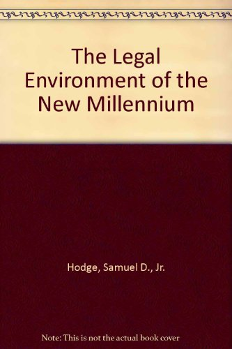 The Legal Environment of the New Millennium