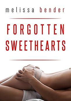 Forgotten Sweethearts by [Bender, Melissa]