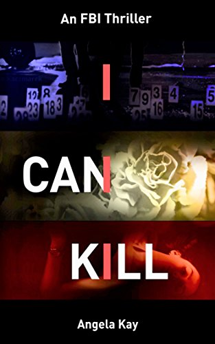I Can Kill by [Kay, Angela]