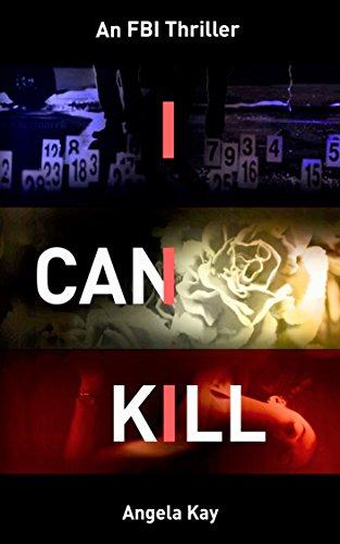 I Can Kill by [Kay, Angela]