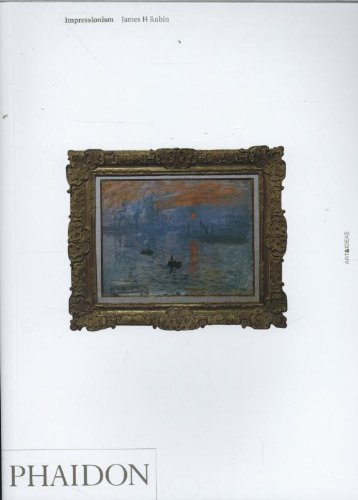Impressionism A&I (Art and Ideas) by Rubin, James Henry published by Phaidon Press (1999)