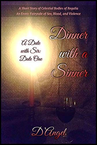 Dinner with a Sinner (A Date with Sir Book 1) by [D'Angel]