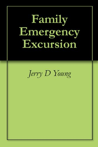 Family Emergency Excursion by [Young, Jerry D]