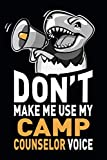 Don't Make Me Use My Camp Counselor Voice: Funny
