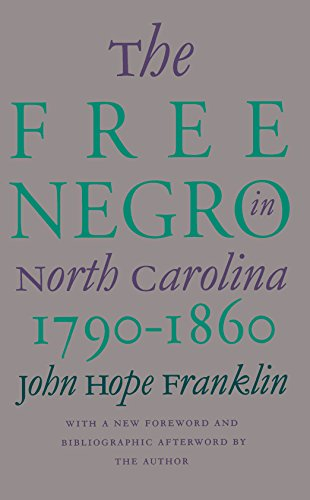 Books : The Free Negro in North Carolina, 1790-1860