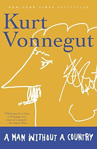 A Man Without A Country by Kurt Vonnegut
