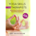 Yoga Skills for Therapists: Effective Practices for Mood Management (Norton Professional Books (Hardcover))
