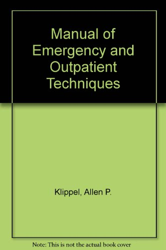 Manual of Emergency and Outpatient Techniques: Washington University Department of Surgery