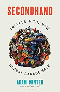 Book Cover: Secondhand: Travels in the New Global Garage Sale