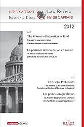 Revue de Droit Henri Capitant, N° 3-4 2012 : La primauté de l'exécution en nature ; les professions juridiques