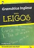 Gramática Inglesa Para Leigos