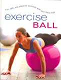 Exercise Ball, Sara Rose, 1405446463