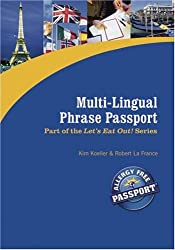 Multi-Lingual Phrase Passport (Let's Eat Out Around The World Gluten Free & Allergy Free (Let's Eat Out! S)