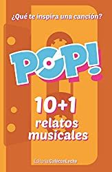 POP!: 10+1 relatos musicales (bestofthebest nº 3) (Spanish Edition