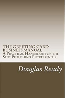 Start run a greeting cards business lots of practical advice to the greeting card business manual a practical handbook for the self publishing entrepreneur m4hsunfo