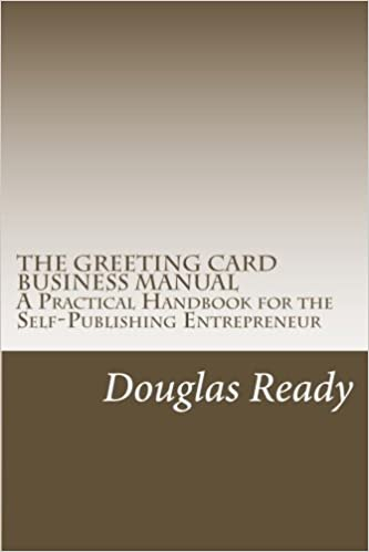 The greeting card business manual a practical handbook for the self the greeting card business manual a practical handbook for the self publishing entrepreneur mr douglas ready 9781461045267 amazon books m4hsunfo