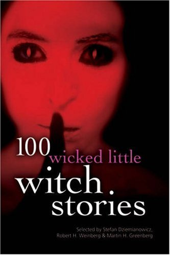 100 Wicked Little Witch Stories (100 Stories) PDF