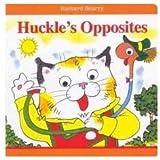Huckle's Opposites