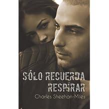 Sólo Recuerda Respirar (Las hermanas Thompson nº 1) (Spanish Edition)