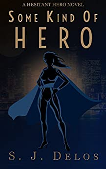Some Kind Hero Hesitant Book ebook product image