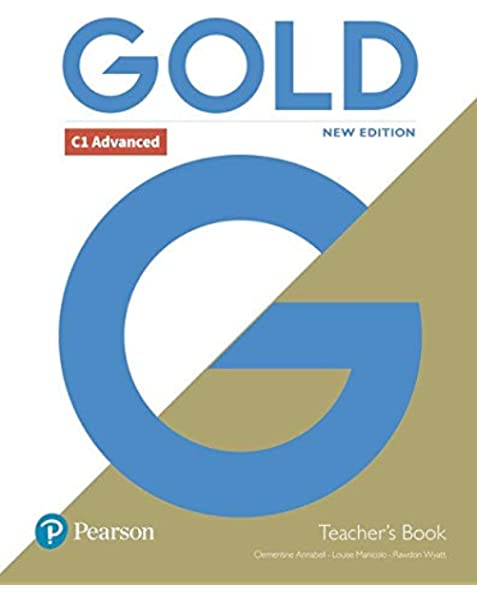 Gold C1 Advanced New Edition Teachers Book with Portal access and Teachers Resource Disc Pack: Amazon.es: Annabell, Clementine, Manicolo, Louise, Wyatt, Rawdon: Libros en idiomas extranjeros