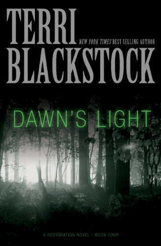 Dawn's Light (The Restoration Series Book 4)
