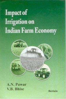 Impact of Irrigation on Indian Farm Economy