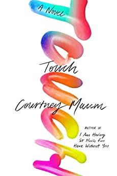 Touch by [Maum, Courtney]