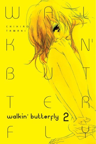 Walkin Butterfly Volume 2