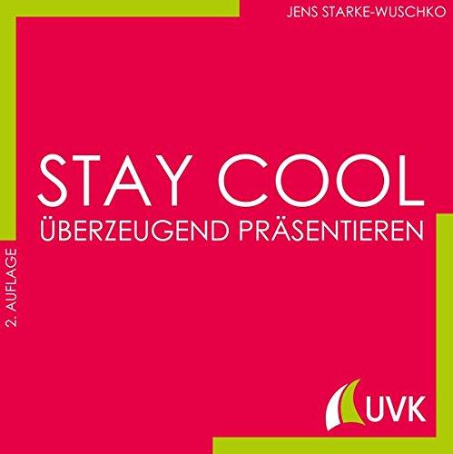 Stay cool - überzeugend präsentieren: Studieren im Quadrat