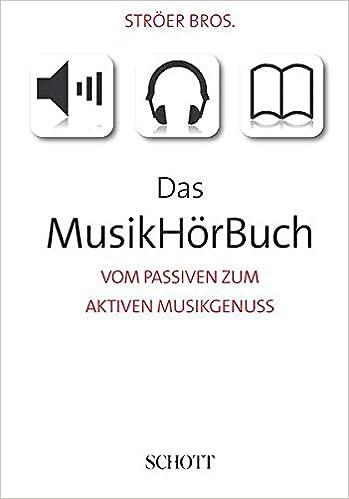 Das Musikhorbuch Livre Sur La Musique Ernst Stroeer Hans P