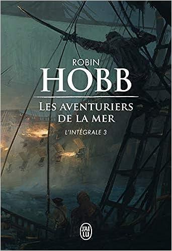 Amazon.fr - Les Aventuriers de la mer, L'intégrale 3 : Le seigneur ...