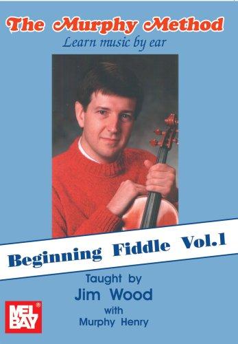 (Beginning Fiddle, Volume 1 Learn Music by Ear)
