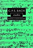 C.P.E. Bach Studies (Cambridge Composer Studies), , 0521836298