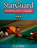 StarGuard Instructor Guide, White, Jill, 0736060766