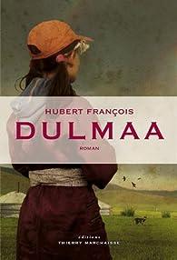 Dulmaa par Hubert François