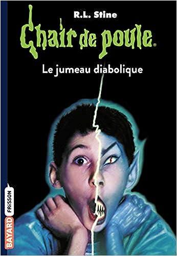 Amazon Fr Chair De Poule Tome 51 Le Jumeau Diabolique